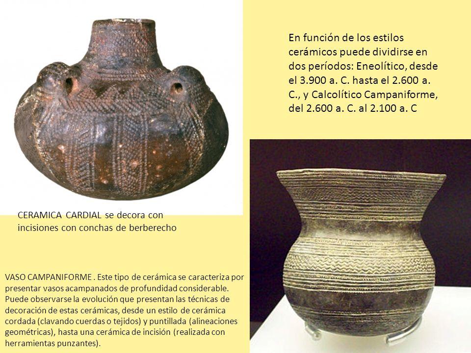 En función de los estilos cerámicos puede dividirse en dos períodos: Eneolítico, desde el 3.900 a. C. hasta el 2.600 a. C., y Calcolítico Campaniforme