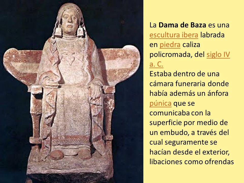 La Dama de Baza es una escultura ibera labrada en piedra caliza policromada, del siglo IV a. C. escultura iberapiedrasiglo IV a. C. Estaba dentro de u