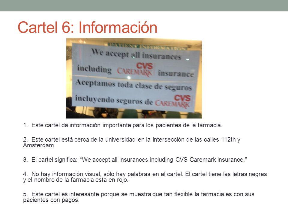1. Este cartel da información importante para los pacientes de la farmacia. 2. Este cartel está cerca de la universidad en la intersección de las call