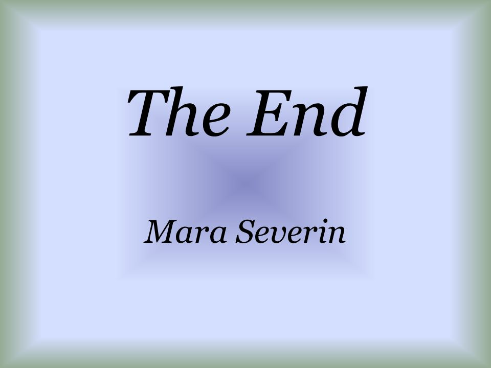 The End Mara Severin
