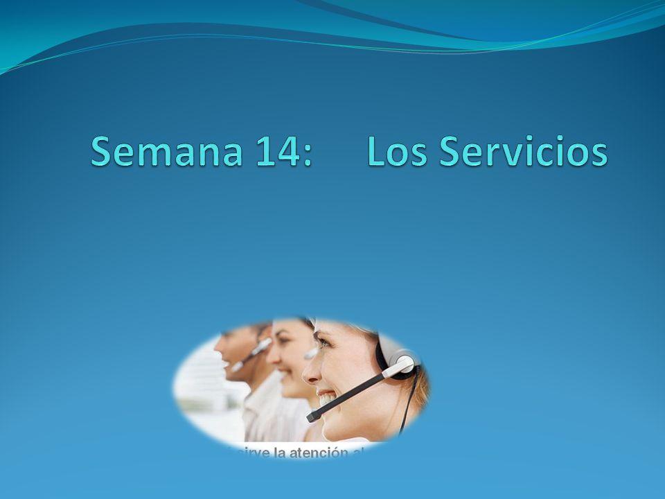 Contenido: 1. Definición 2. Importancia de los Servicios en la Economía Moderna 3. Clasificación