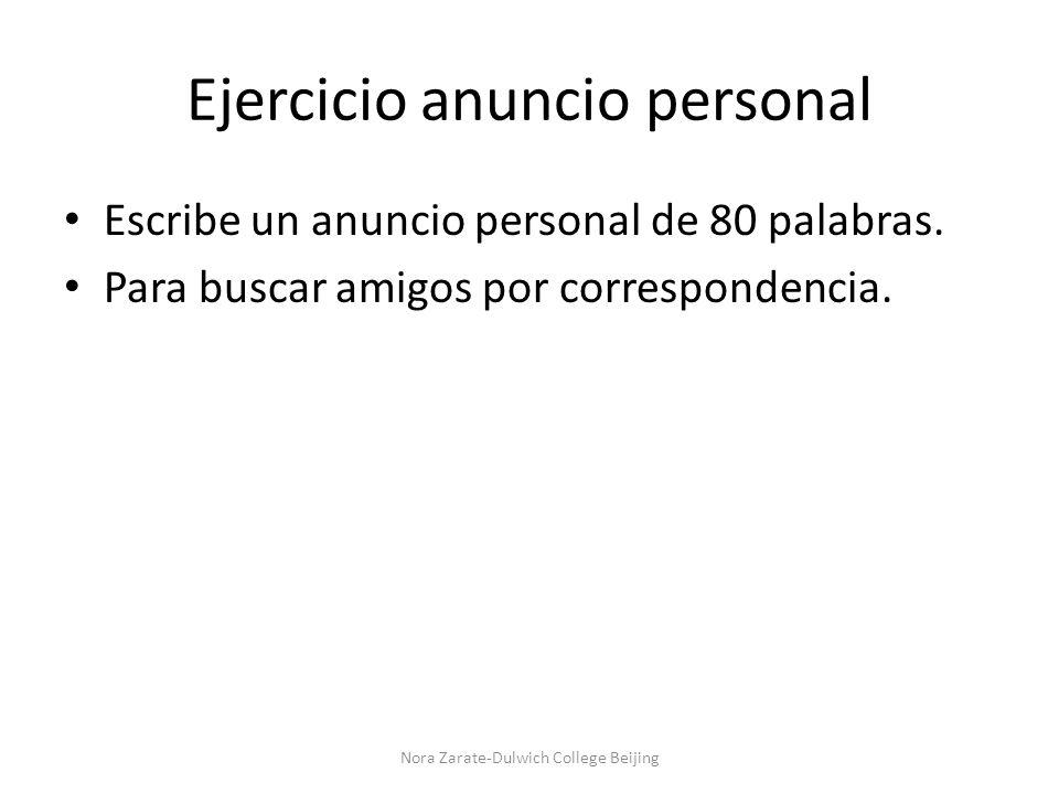 Ejercicio anuncio personal Escribe un anuncio personal de 80 palabras.