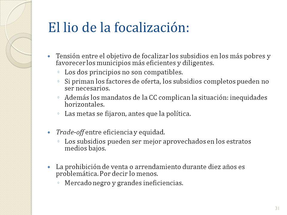 El lio de la focalización: Tensión entre el objetivo de focalizar los subsidios en los más pobres y favorecer los municipios más eficientes y diligent