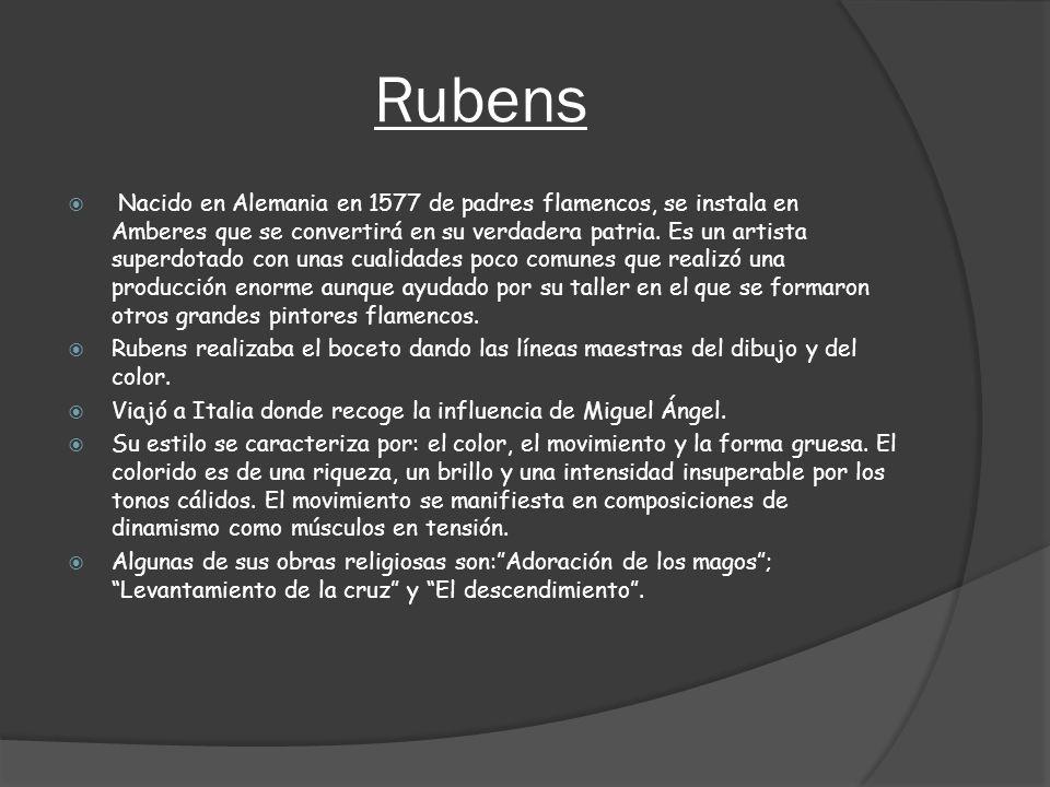 Rubens Nacido en Alemania en 1577 de padres flamencos, se instala en Amberes que se convertirá en su verdadera patria. Es un artista superdotado con u