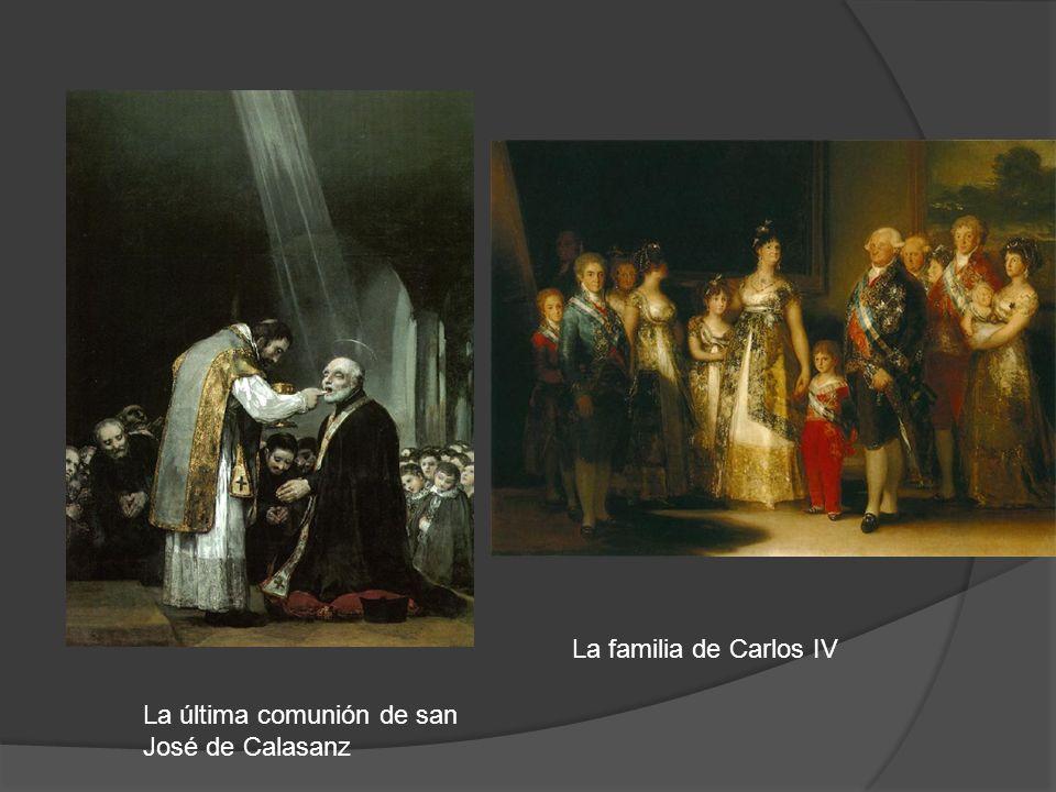 La última comunión de san José de Calasanz La familia de Carlos IV