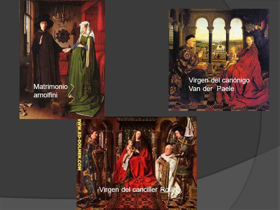 Matrimonio arnolfini Virgen del canónigo Van der Paele Virgen del canciller Rollin