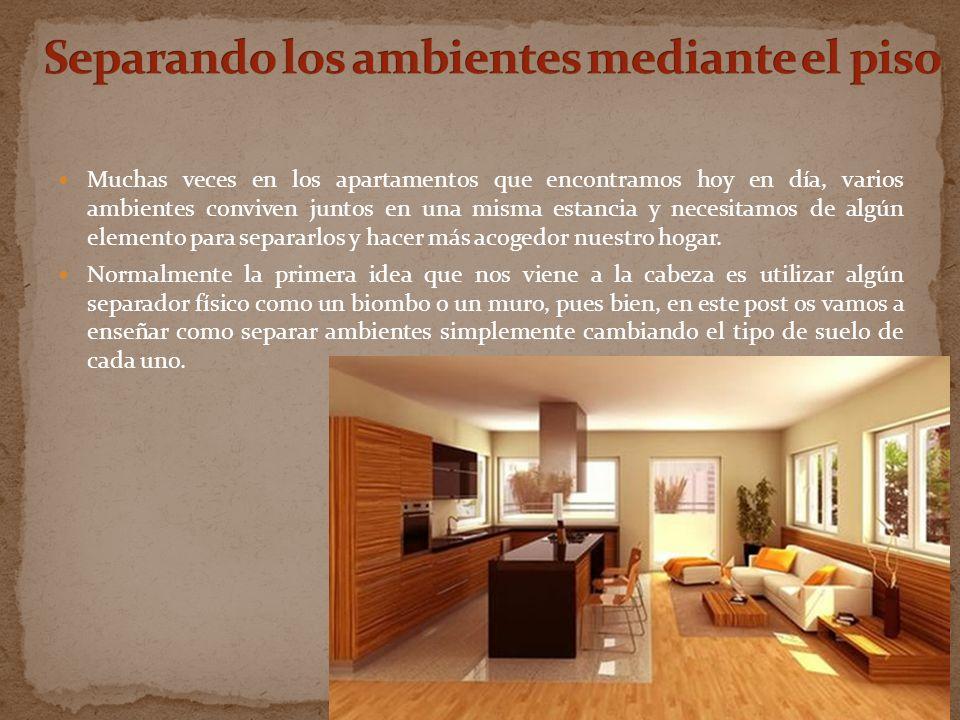 Muchas veces en los apartamentos que encontramos hoy en día, varios ambientes conviven juntos en una misma estancia y necesitamos de algún elemento pa