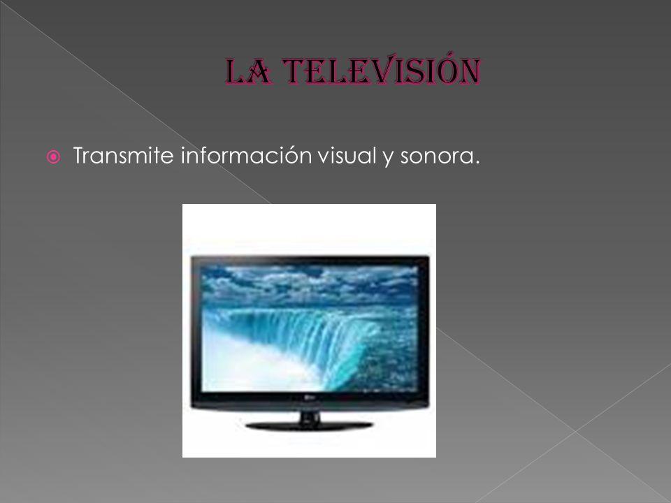 Transmite información visual y sonora.