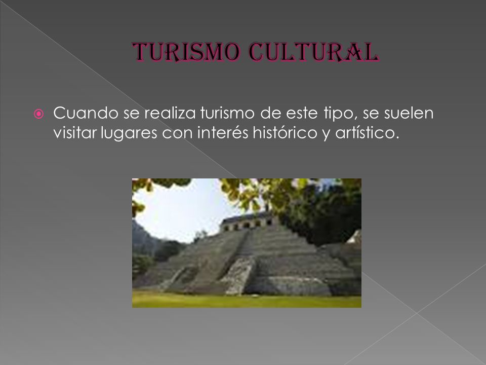 Cuando se realiza turismo de este tipo, se suelen visitar lugares con interés histórico y artístico.