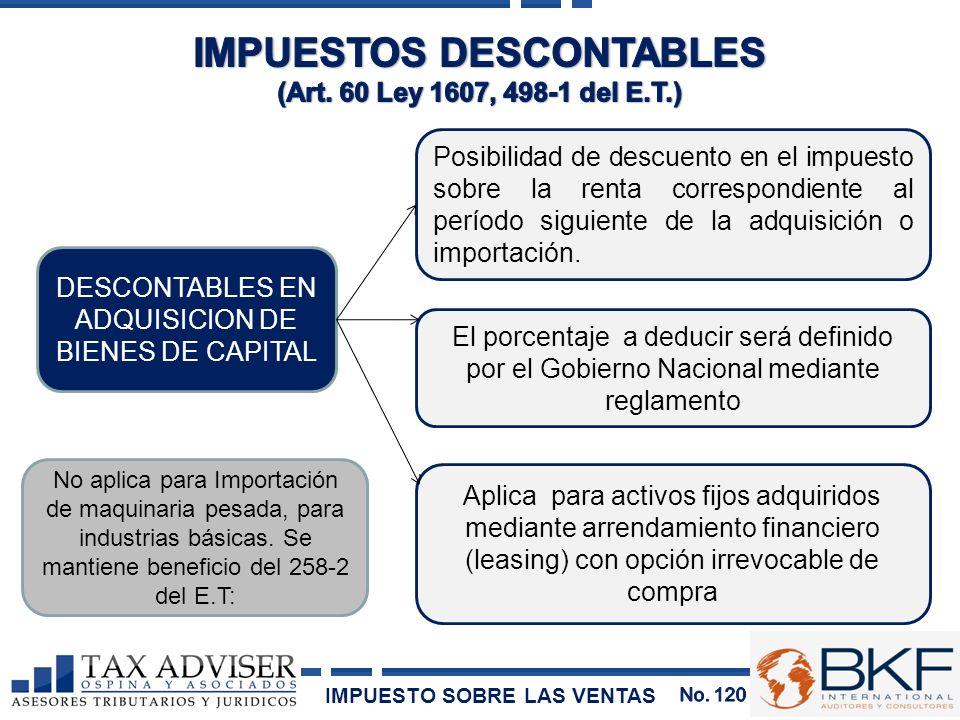 DESCONTABLES EN ADQUISICION DE BIENES DE CAPITAL Posibilidad de descuento en el impuesto sobre la renta correspondiente al período siguiente de la adq