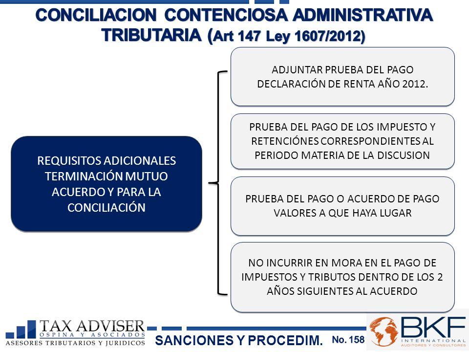 REQUISITOS ADICIONALES TERMINACIÓN MUTUO ACUERDO Y PARA LA CONCILIACIÓN ADJUNTAR PRUEBA DEL PAGO DECLARACIÓN DE RENTA AÑO 2012. PRUEBA DEL PAGO DE LOS