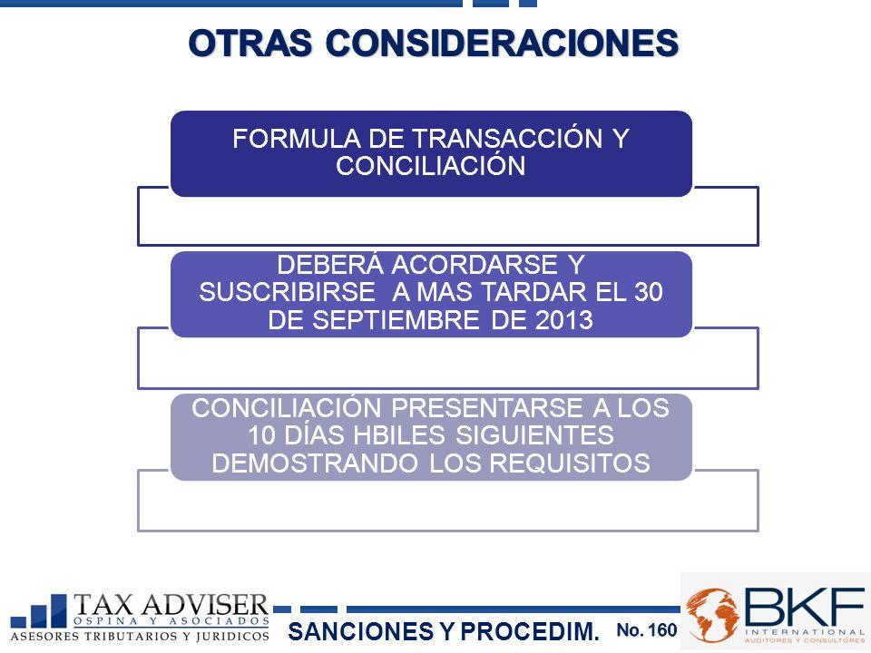 FORMULA DE TRANSACCIÓN Y CONCILIACIÓN DEBERÁ ACORDARSE Y SUSCRIBIRSE A MAS TARDAR EL 30 DE SEPTIEMBRE DE 2013 CONCILIACIÓN PRESENTARSE A LOS 10 DÍAS H