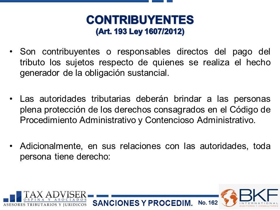 Son contribuyentes o responsables directos del pago del tributo los sujetos respecto de quienes se realiza el hecho generador de la obligación sustanc