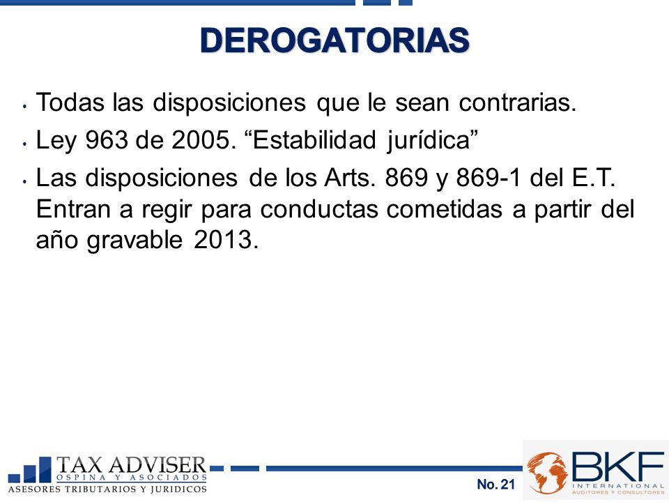 Todas las disposiciones que le sean contrarias. Ley 963 de 2005. Estabilidad jurídica Las disposiciones de los Arts. 869 y 869-1 del E.T. Entran a reg