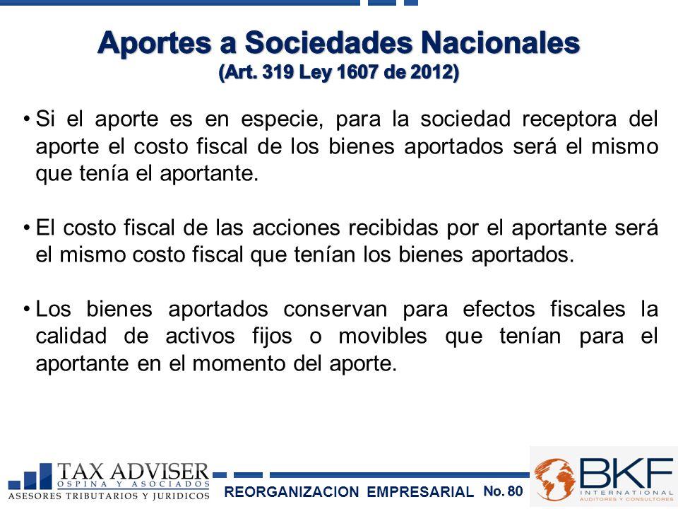 Si el aporte es en especie, para la sociedad receptora del aporte el costo fiscal de los bienes aportados será el mismo que tenía el aportante. El cos