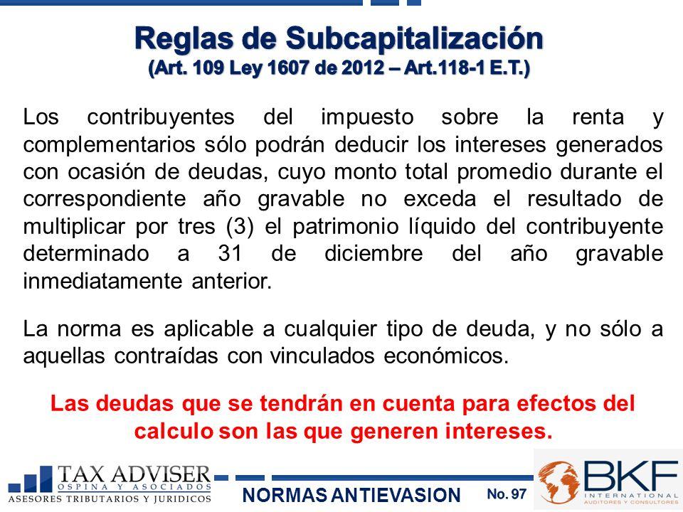 Los contribuyentes del impuesto sobre la renta y complementarios sólo podrán deducir los intereses generados con ocasión de deudas, cuyo monto total p