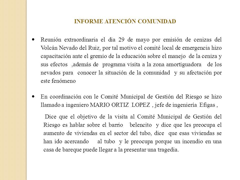 Reunión extraordinaria el dia 29 de mayo por emisión de cenizas del Volcán Nevado del Ruiz, por tal motivo el comité local de emergencia hizo capacita