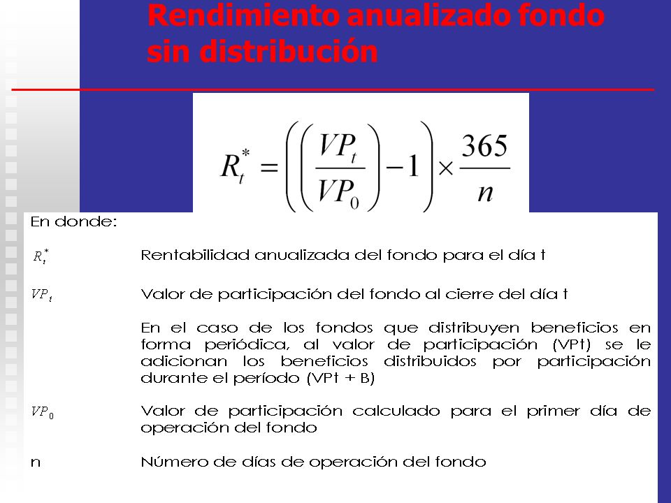 11 Rendimientos Los Fondos deben suministrar información periódica sobre rendimientos. Los Fondos deben suministrar información periódica sobre rendim