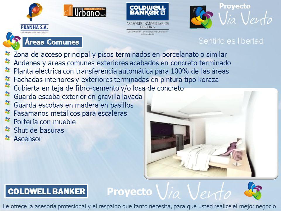 Le ofrece la asesoría profesional y el respaldo que tanto necesita, para que usted realice el mejor negocio COLDWELL BANKER Proyecto Áreas Comunes Zon