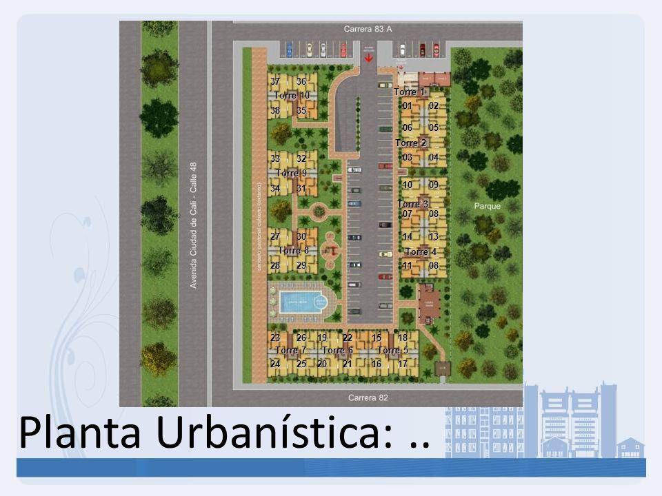 Planta Urbanística:.. Torre 1 Torre 2 Torre 3 Torre 4 Torre 5 Torre 6 Torre 7 Torre 8 Torre 9 Torre 10 0102 0304 0605 0708 1009 1108 1413 2829 2730 34