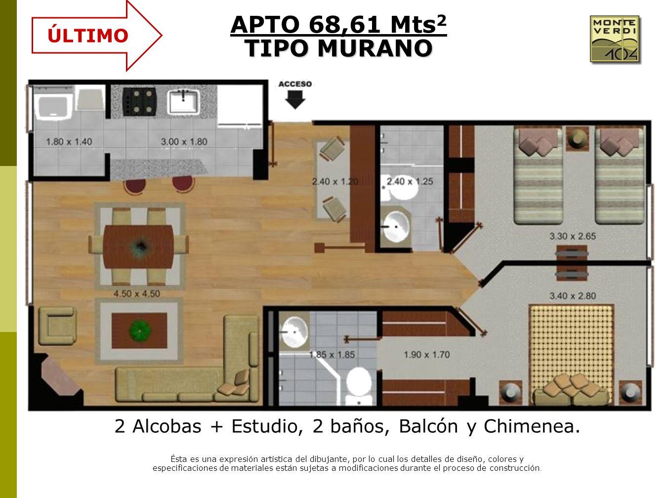 2 Alcobas + Estudio, 2 baños, Balcón y Chimenea. Ésta es una expresión artística del dibujante, por lo cual los detalles de diseño, colores y especifi
