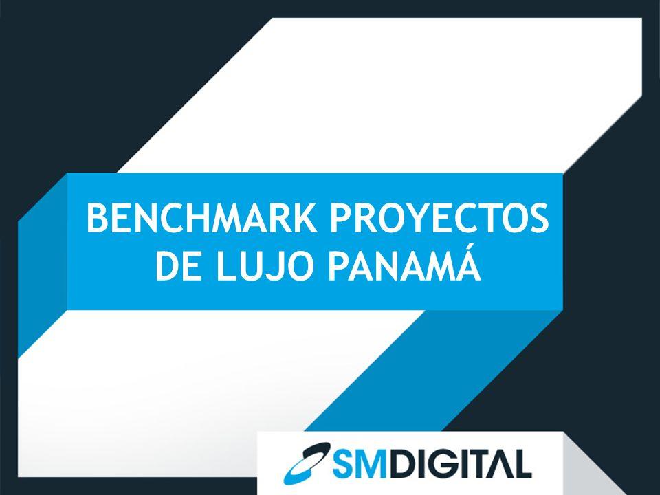 BENCHMARK PROYECTOS DE LUJO PANAMÁ