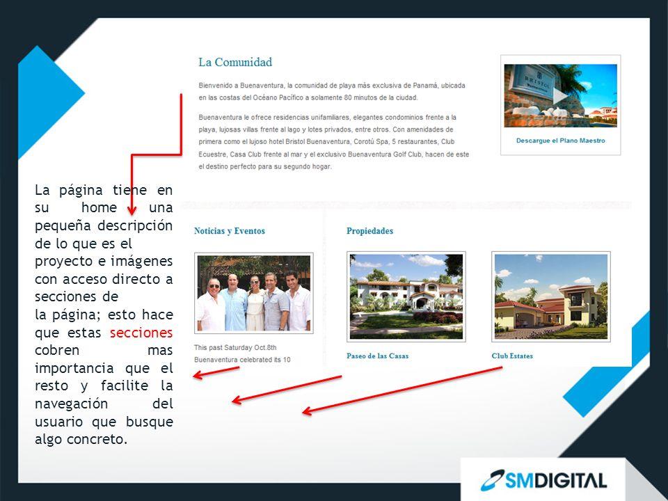 La página tiene en su home una pequeña descripción de lo que es el proyecto e imágenes con acceso directo a secciones de la página; esto hace que esta