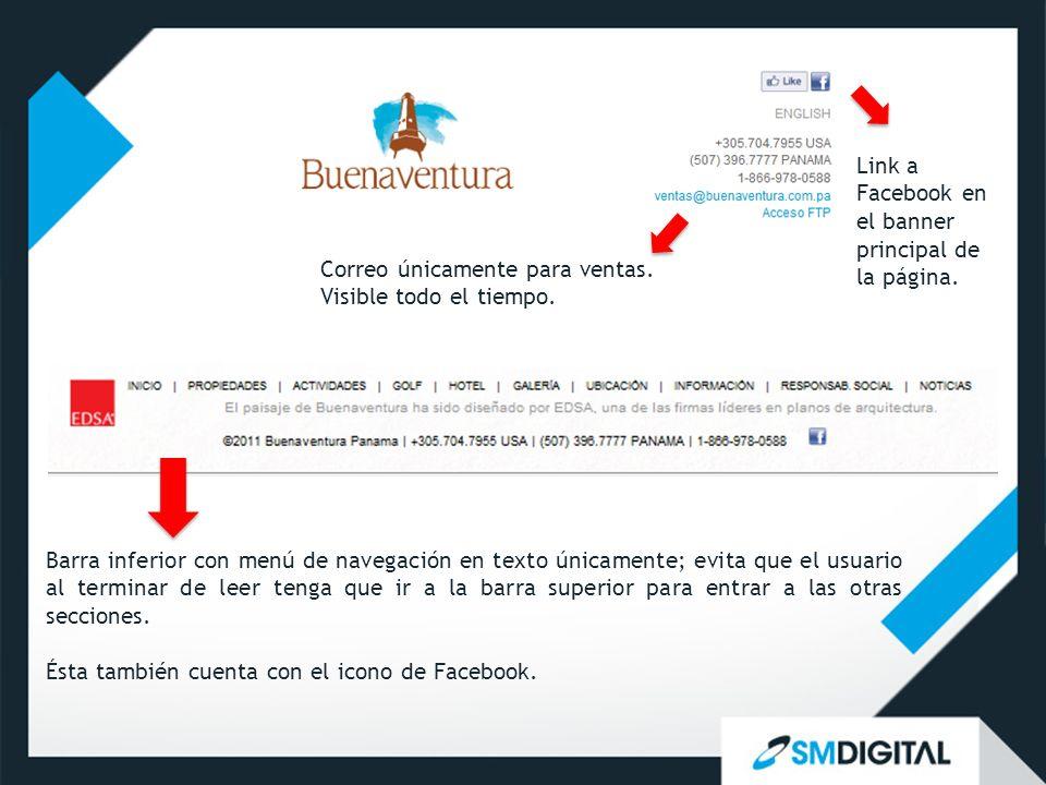 Link a Facebook en el banner principal de la página. Barra inferior con menú de navegación en texto únicamente; evita que el usuario al terminar de le