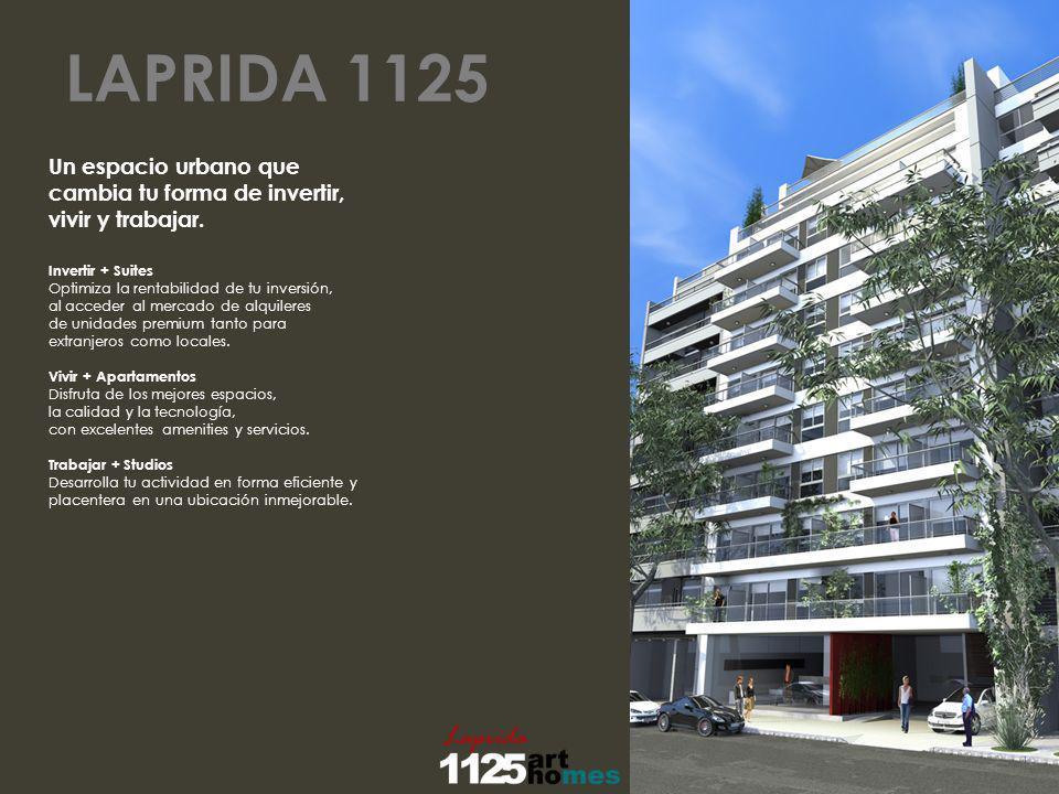 LAPRIDA 1125 Invertir + Suites Optimiza la rentabilidad de tu inversión, al acceder al mercado de alquileres de unidades premium tanto para extranjero