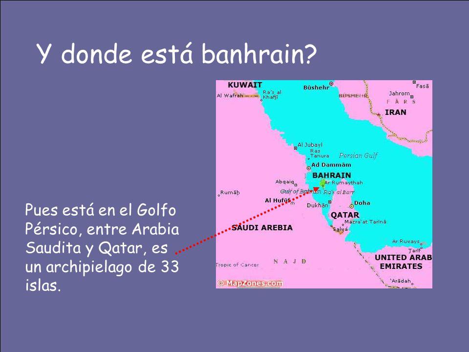 Y donde está banhrain.