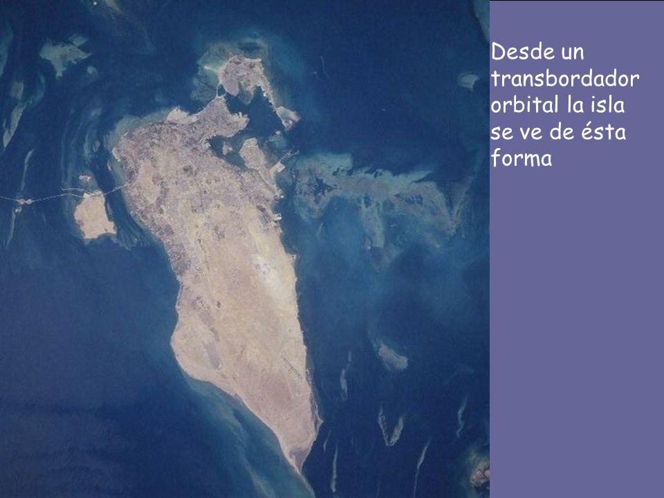Desde un transbordador orbital la isla se ve de ésta forma