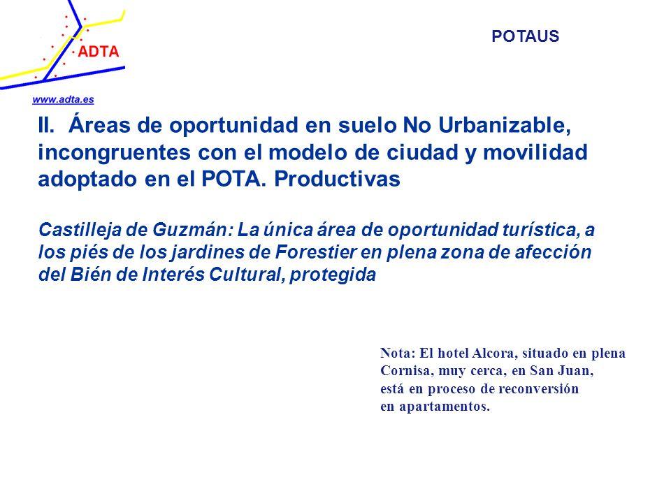 II. Áreas de oportunidad en suelo No Urbanizable, incongruentes con el modelo de ciudad y movilidad adoptado en el POTA. Productivas Castilleja de Guz