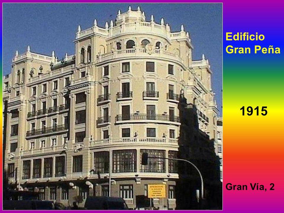 Edificio Gran Peña 1915 Gran Vía, 2
