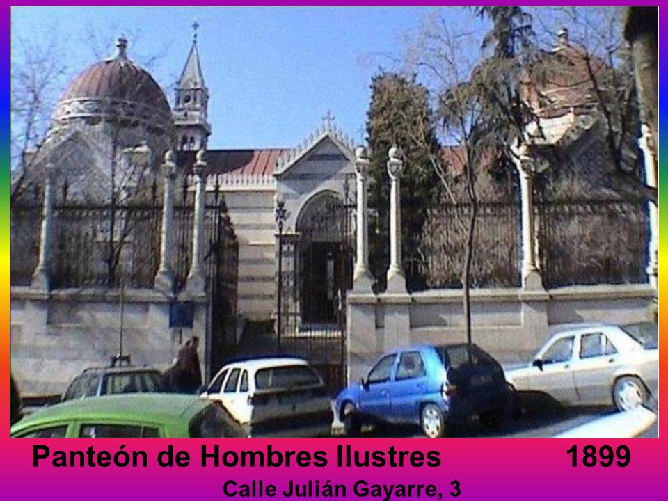 Panteón de Hombres Ilustres 1899 Calle Julián Gayarre, 3