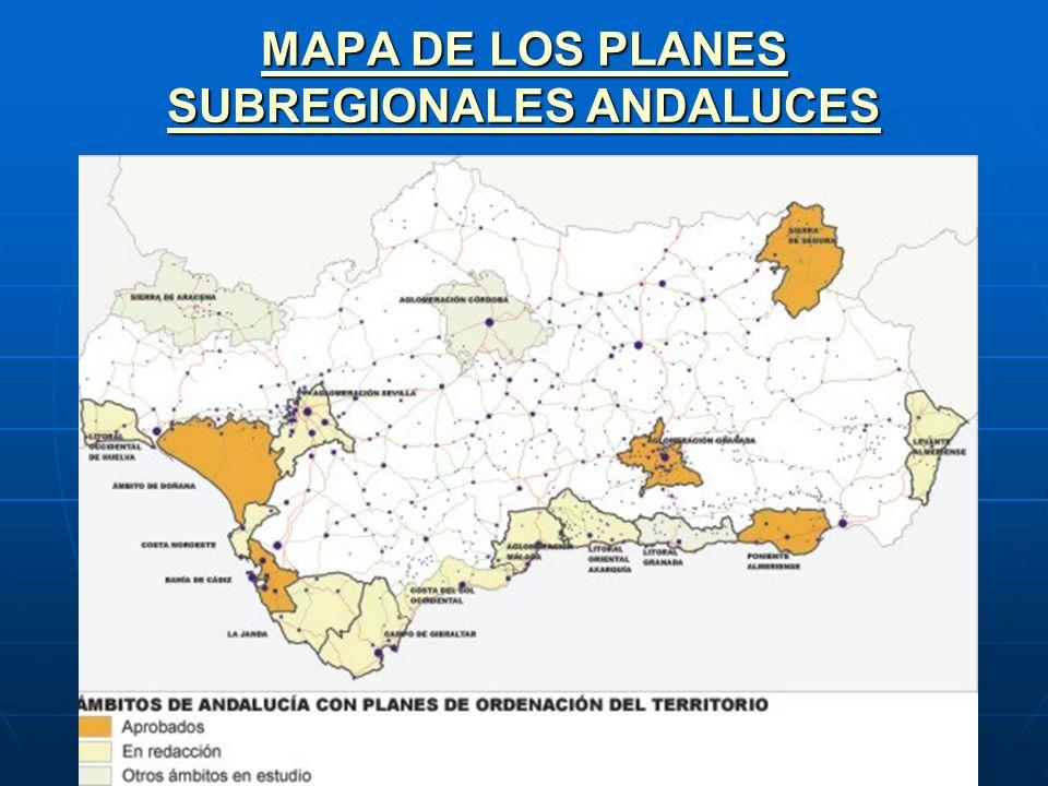 MAPA DE LOS PLANES SUBREGIONALES ANDALUCES MAPA DE LOS PLANES SUBREGIONALES ANDALUCES
