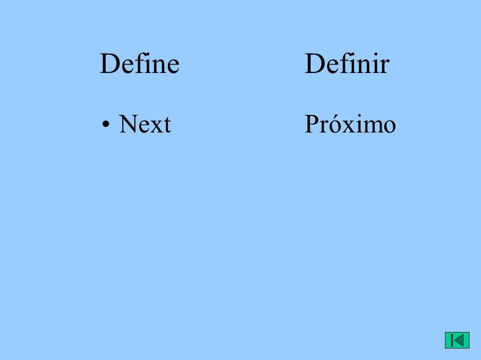 Define Definir NextPróximo
