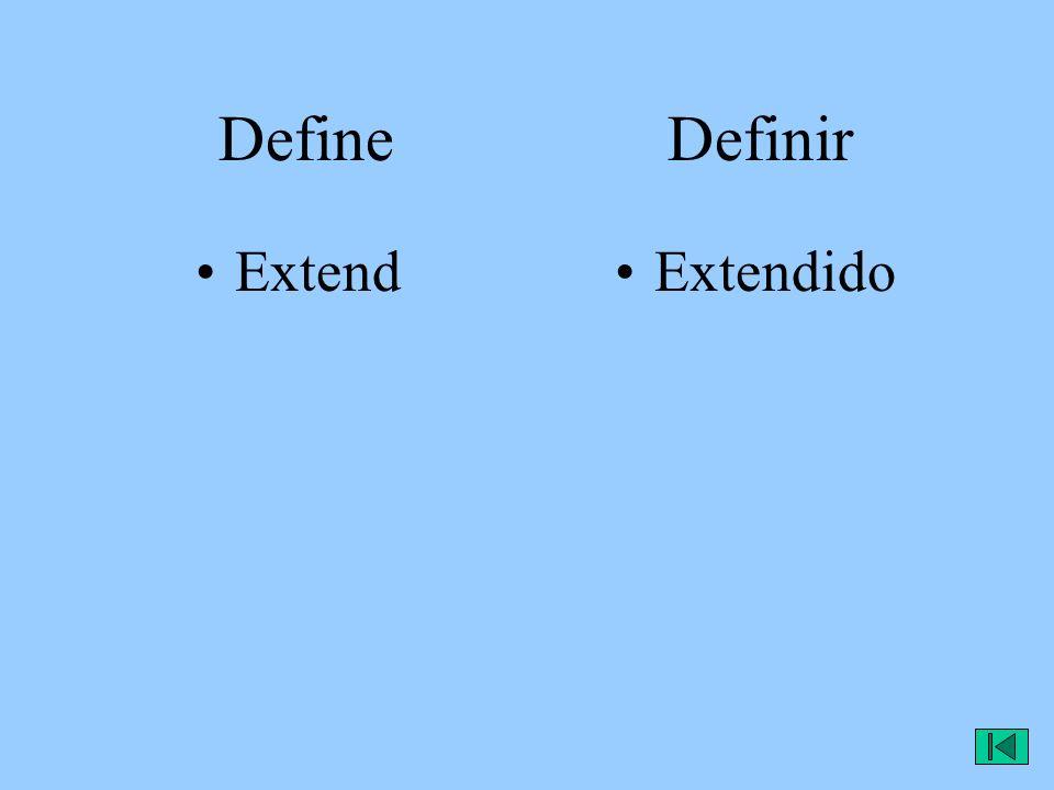 Define Definir ExtendExtendido
