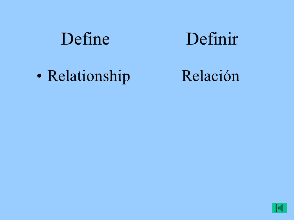 Define Definir RelationshipRelación