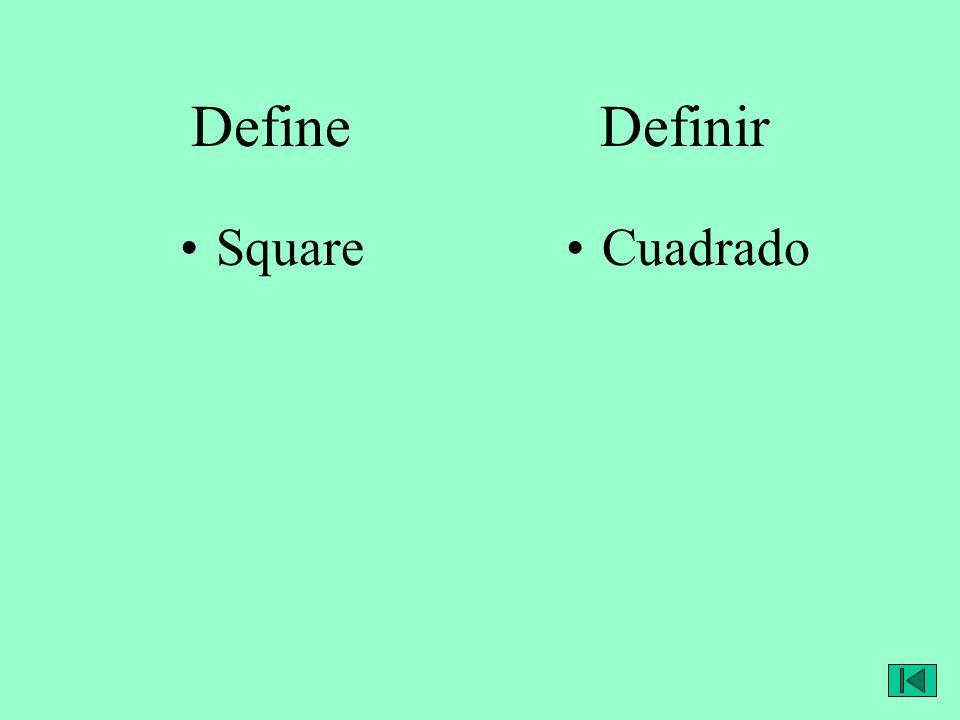 Define Definir SquareCuadrado