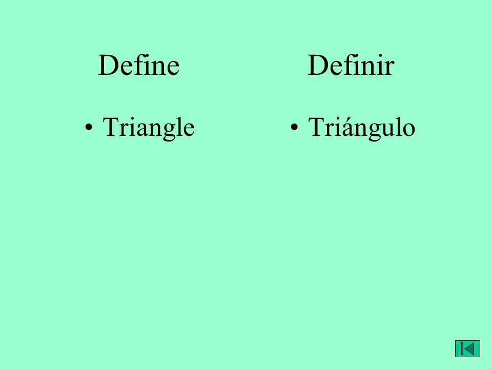 Define Definir TriangleTriángulo