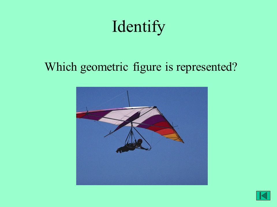 Identify Which geometric figure is represented?