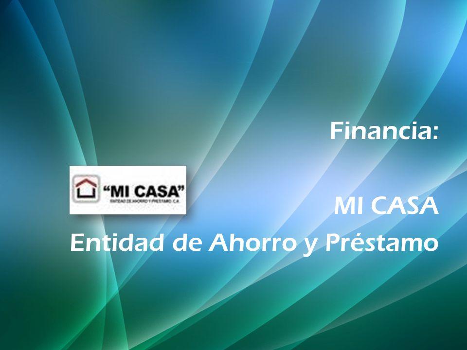 Financia: MI CASA Entidad de Ahorro y Préstamo