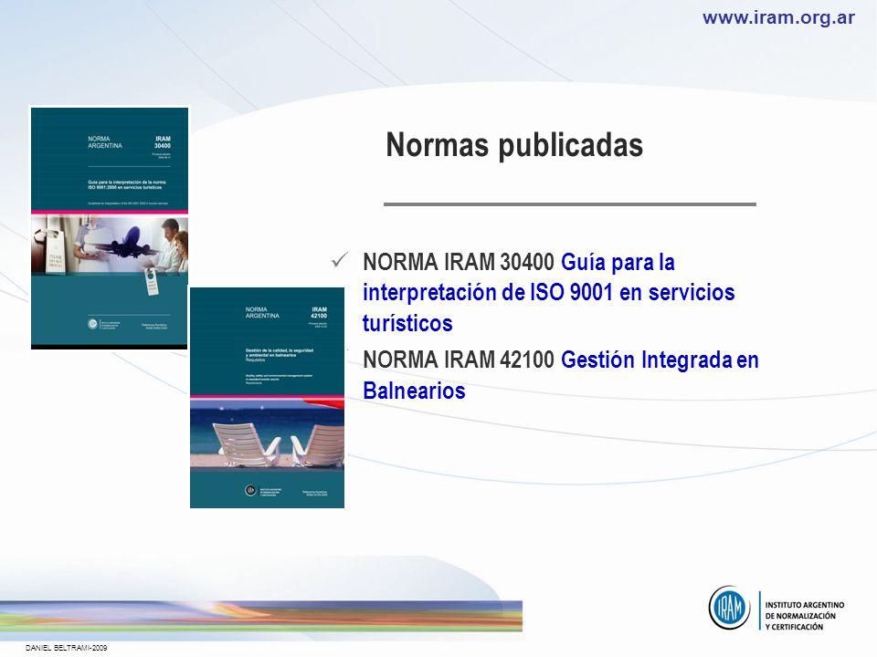 www.iram.org.ar DANIEL BELTRAMI-2009 NORMAS PARA SERVICIOS TURÍSTICOS