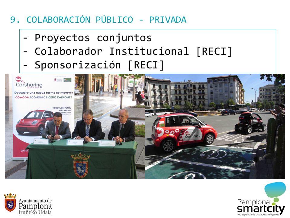 9. COLABORACIÓN PÚBLICO - PRIVADA - Proyectos conjuntos - Colaborador Institucional [RECI] - Sponsorización [RECI]