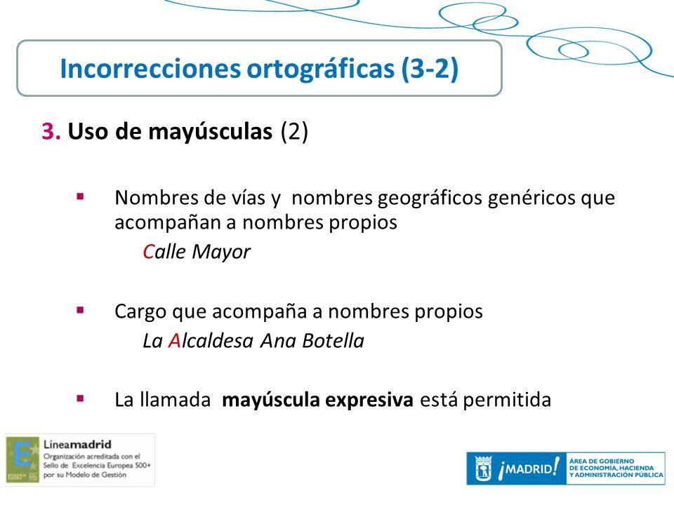 18 3. Uso de mayúsculas (2) Nombres de vías y nombres geográficos genéricos que acompañan a nombres propios Calle Mayor Cargo que acompaña a nombres p