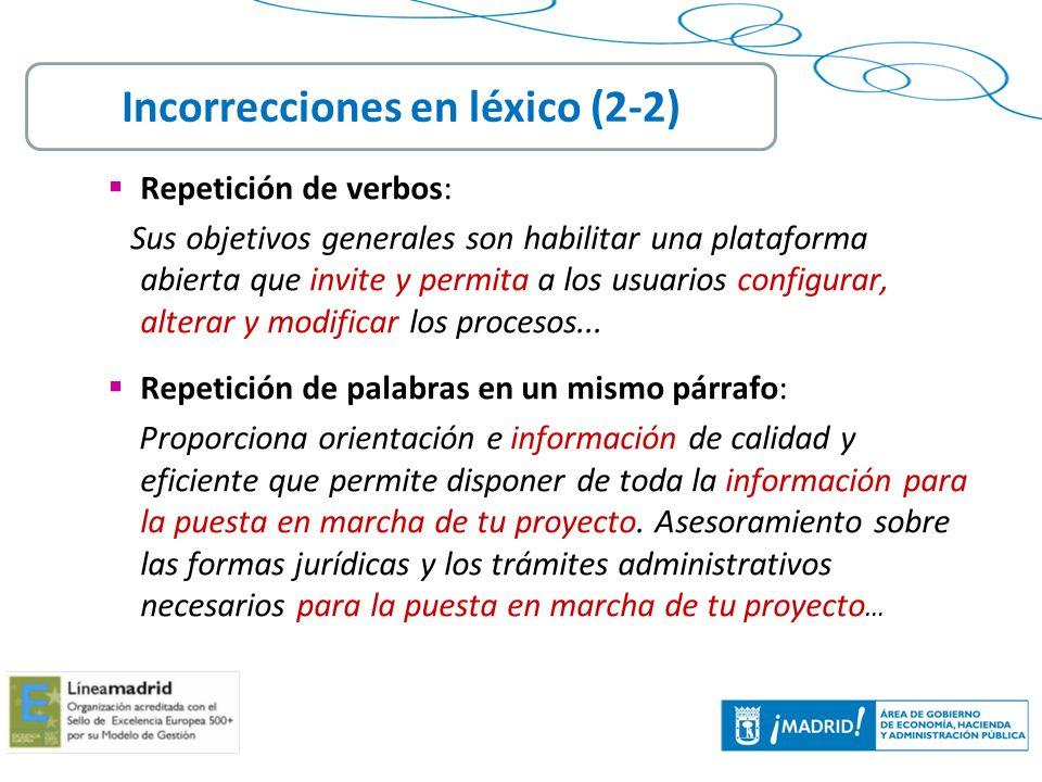 26 Repetición de verbos: Sus objetivos generales son habilitar una plataforma abierta que invite y permita a los usuarios configurar, alterar y modifi