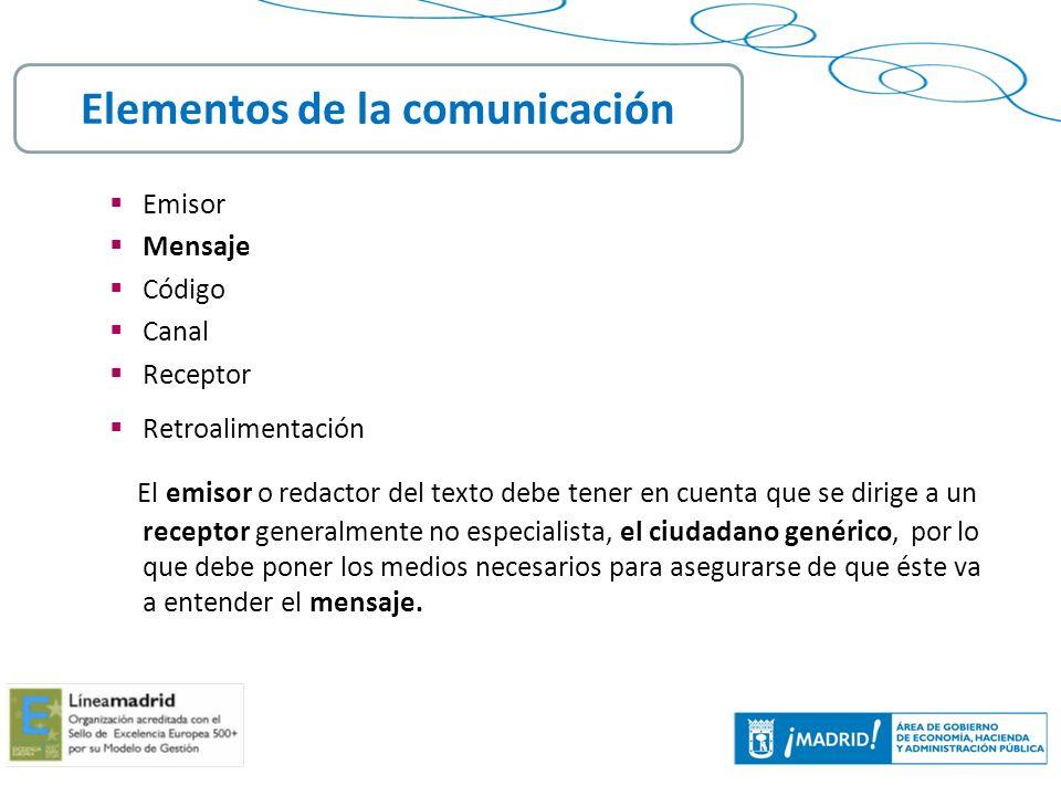 6 Todo proceso de comunicación se halla siempre en un contexto.