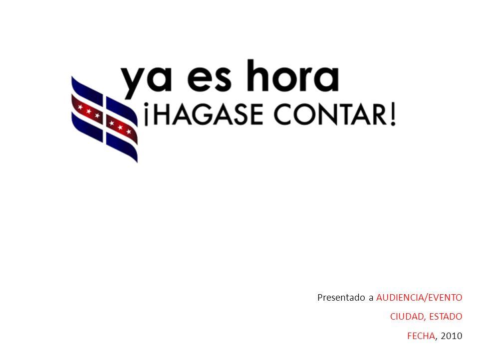 Presentado a AUDIENCIA/EVENTO CIUDAD, ESTADO FECHA, 2010