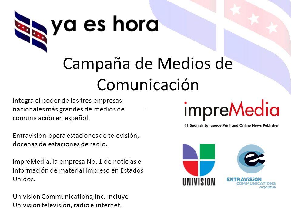 Integra el poder de las tres empresas nacionales más grandes de medios de comunicación en español.