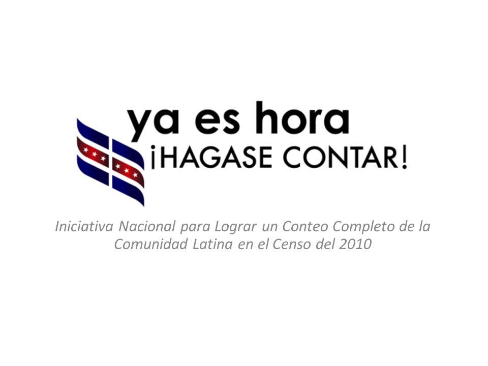 Iniciativa Nacional para Lograr un Conteo Completo de la Comunidad Latina en el Censo del 2010